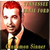 Tennessee Ernie Ford - Cinnamon Sinner