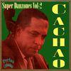 Cachao - Perlas Cubanas: Super Danzones Vol. 2