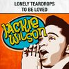Jackie Wilson - Lonely Teardrops / To Be Loved