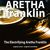 - The Electrifying Aretha Franklin