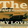 The Isley Brothers - My Love