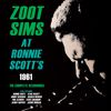 Zoot Sims - Zoot Sims at Ronnie Scott's 1961 - The Complete Recordings