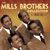 - The Mills Brothers Collection 1931-52