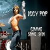 "Iggy Pop - Gimme Some Skin (7"" Box)"