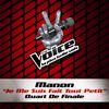 Manon - Je Me Suis Fait Tout Petit - The Voice 3