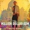 A.R. Rahman - Million Dollar Arm (Original Motion Picture Soundtrack)