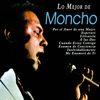 Moncho - Lo Mejor de Moncho
