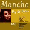 Moncho - Moncho, Rey del Bolero Vol. 2