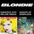 - Blondie 4(0)-Ever: Greatest Hits Deluxe Redux / Ghosts Of Download