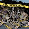Green Day - Demolicious (Explicit)