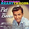Pat Boone - Teenage Heart Throbs - Pat Boone