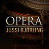 Jussi Björling - Opera
