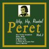 Peret - ¡Hip, Hip, Rumba! Peret - Vol. 1