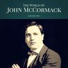 John McCormack - The World of John McCormack, Vol. 2