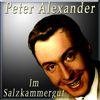 Peter Alexander - Im Salzkammergut