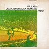 Da Lata - Deixa (Drumagick Remixes)