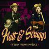 Flatt & Scruggs - Foggy Mountain Gold