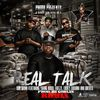 San Quinn - Real Talk (Remix) [feat. Young Bossi, Freeze, Lucky Luciano & Cheats]