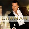 Carman - No Plan B