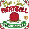 Robbie Rivera - That's A Good Meatball