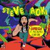 Steve Aoki - Omega [feat. Miss Palmer & Dan Sena] [Radio Edit]