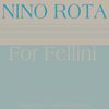 Nino Rota - For Fellini