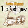 Tito Rodriguez - Latin Giants