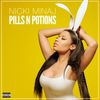 Nicki Minaj - Pills N Potions (Explicit)