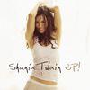 Shania Twain - Up! (Red Album)