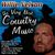 - Willie Nelson: The Very Best Country Music