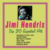 Jimi Hendrix - Jimi Hendrix: The 20 Essentials Hit's