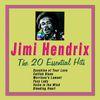 Jimi Hendrix - Jimi Hendrix: The 20 Essentials Hit's