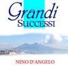 Nino D'Angelo - Nino D'Angelo Grandi Successi