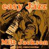Milt Jackson - Easy Jazz
