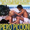 Piero Piccioni - Travolti da un Insolito Destino Nell' Azzurro Mare d'Agosto