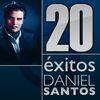Daniel Santos - 20 Éxitos