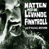 Finntroll - Natten Med De Levande Finntroll (Live)
