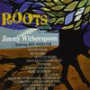 Jimmy Witherspoon - Roots (feat. Ben Webster) [Bonus Track Version]