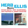 Herb Ellis - Herb Ellis Meets Stan Getz, Roy Eldridge, Art Pepper & Jimmy Giuffre