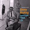 Jimmy Rushing - Sometimes I Think I Do