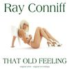Ray Conniff - That Old Feeling