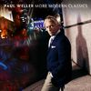 Paul Weller - More Modern Classics (Explicit)