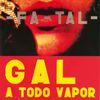 Gal Costa - Gal A Todo Vapor (Live)