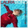 Laura Bono - Un minuto dolcissimo
