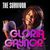 - Gloria Gaynor: The Survivor