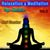 - Relaxation & Meditation, Vol. 2: Yoga and Meditation