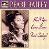 Pearl Bailey - Won't You Come Home, Pearl Bailey?