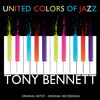 Tony Bennett - United Colors of Jazz