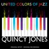 Quincy Jones - United Colors of Jazz