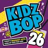 Kidz Bop Kids - Kidz Bop 26